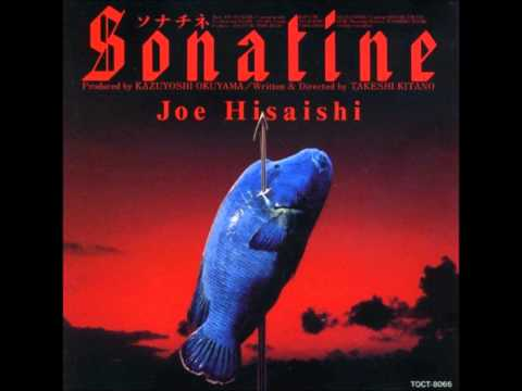 Sonatine II (In the Beginning) - Joe Hisaishi (Sonatine Soundtrack)