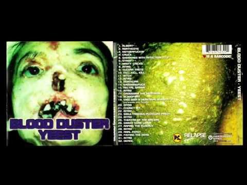 BLOOD DUSTER Yeest 1996 full album   ℗Relapse records