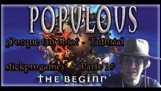 Populous 3: The Beginning | Parte 1# | Un tutorial Obio | [Español StickProGames]