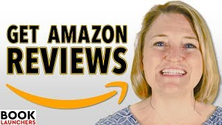 How to Get Amazon Reviews for Your Book - 4 Types of Reviewers to Find
