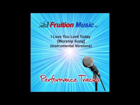 I Love You Lord Today [Piano Version] SAMPLE