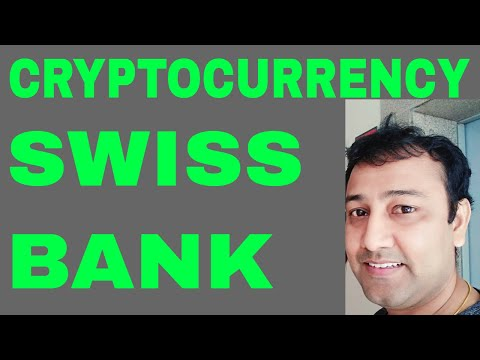 Swiss Bank with Cryptocurrency
