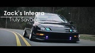Zack's Integra | Truly Savage (4K)