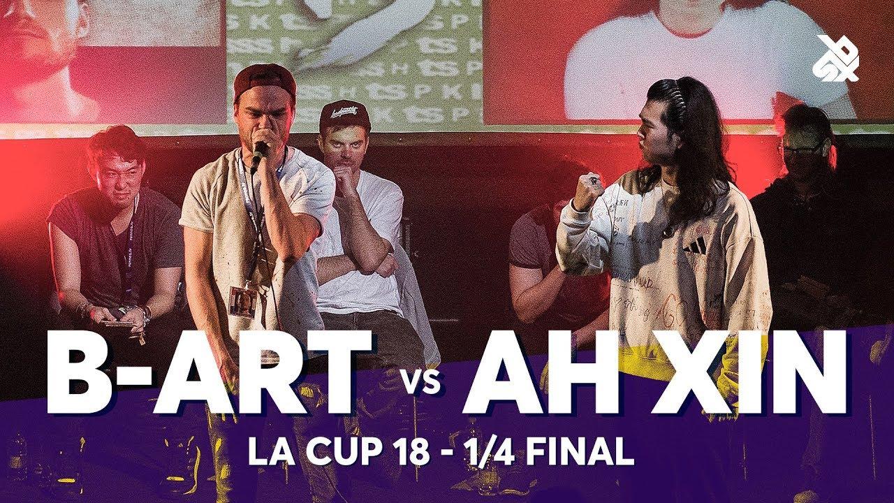 B-ART vs Ah XIN | La Cup WORLDWIDE 2018 | 1/4 Final