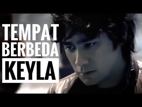 Tempat Berbeda -KEYLA- Official video