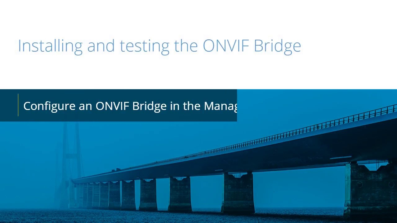 Milestone ONVIF: Add ONVIF Bridge