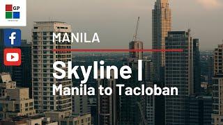 Manila Skyline   Manila to Tacloban