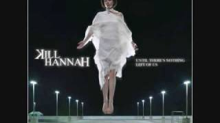 Raining all the time - Kill hannah