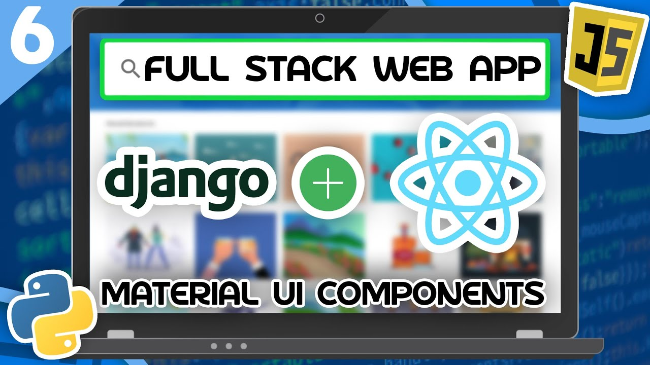 Django & React Tutorial #6 - Material UI Components