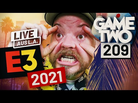 E3 2021 Spezial: Alle Games, alle News aus Los Angeles   Game Two #209