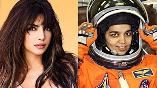 Priyanka Chopra CONFIRMS Playing Kalpana Chawala In Astronaut