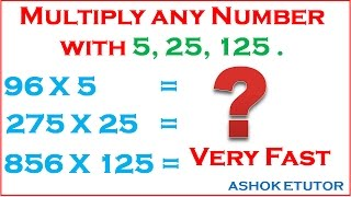 Multiply any number with 5, 25, 125 Very fast Tricks // Math tricks for fast calculation -