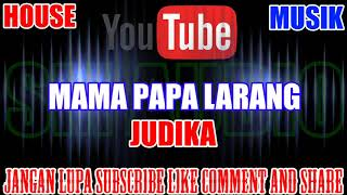 Karaoke DJ KN7000 Tanpa Vokal | Mama Papa Larang - Judika Versi 2 HD