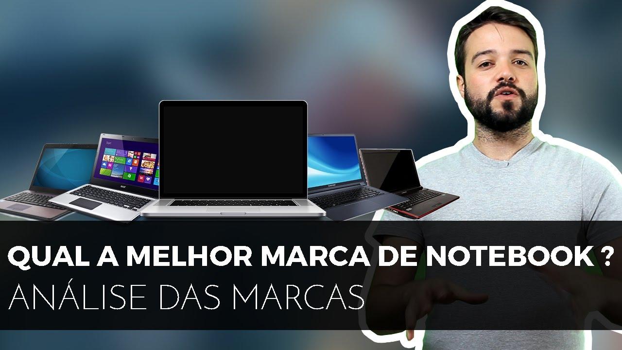 30a1096b6 Qual marca é melhor para notebook - Que Notebook Comprar ?