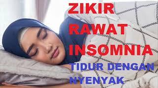 Download Zikir Mudahkan Tidur | Rawat Insomnia & Susah Tidur