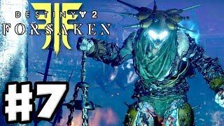 Destiny 2: Forsaken - Gameplay Walkthrough Part 7 - The Hangman! Wanted! (PS4 Pro 4K)