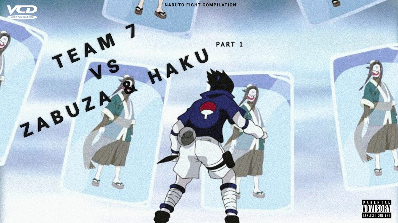 Team 7 vs Zabuza & Haku (Naruto Fight Compilation) Part 1