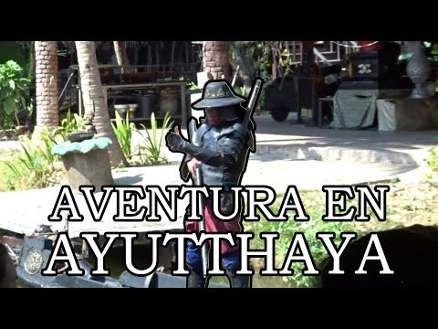 Aventura en la Antigua Ciudad de Ayutthaya, Tailandia [English Sub]
