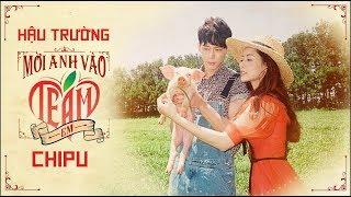Chi Pu   MỜI ANH VÀO TEAM (❤️) EM - M/V MAKING (치푸)