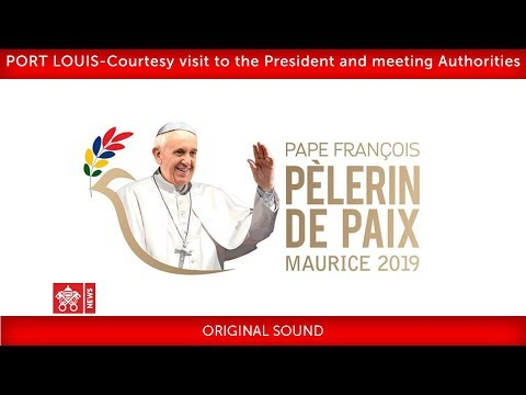 Pope Francis-Port Louis-Meeting with Government Authorities 2019-09-09
