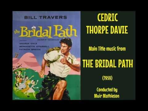 Cedric Thorpe Davie: music from The Bridal Path (1959)