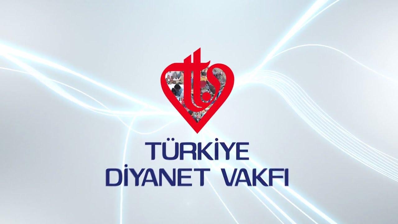 Türkiye Diyanet Vakfı 2015 Tanıtım Filmi - YouTube