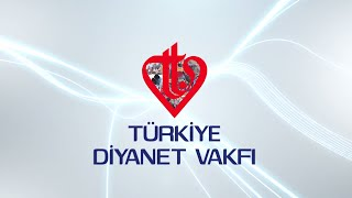 Türkiye Diyanet Vakfı 2015 Tanıtım Filmi 2017 Video