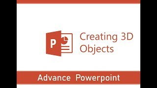 Advance PowerPoint | Advance Tips And Tricks | Creating 3D Object From 2D Objects