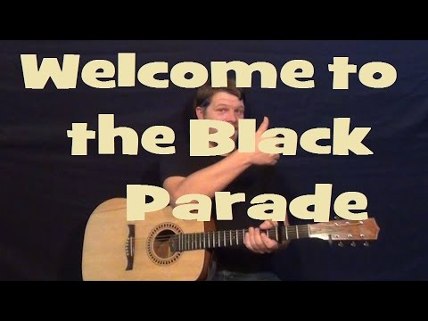 Welcome To The Black Parade My Chemical Romance Easy Guitar Lesson