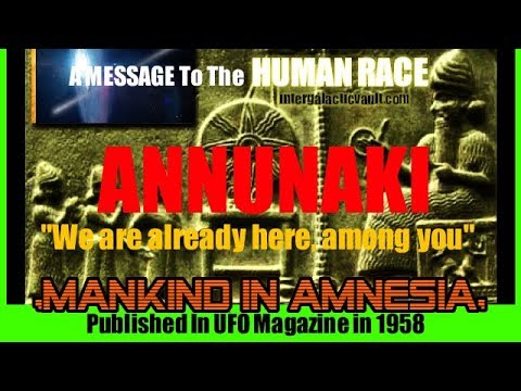 Message from the Anunnaki - We are HERE among you!