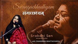 Video Srabani Sen Anandaloke with  Chandrima Bhattacharya Swangachhadhwam download MP3, 3GP, MP4, WEBM, AVI, FLV Juli 2018