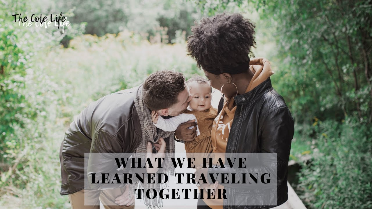 Story Time: Things We Have Learned About Each Other | Traveling