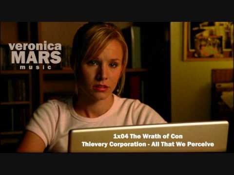 Veronica Mars 1x04 Thievery Corporation - All That We Perceive