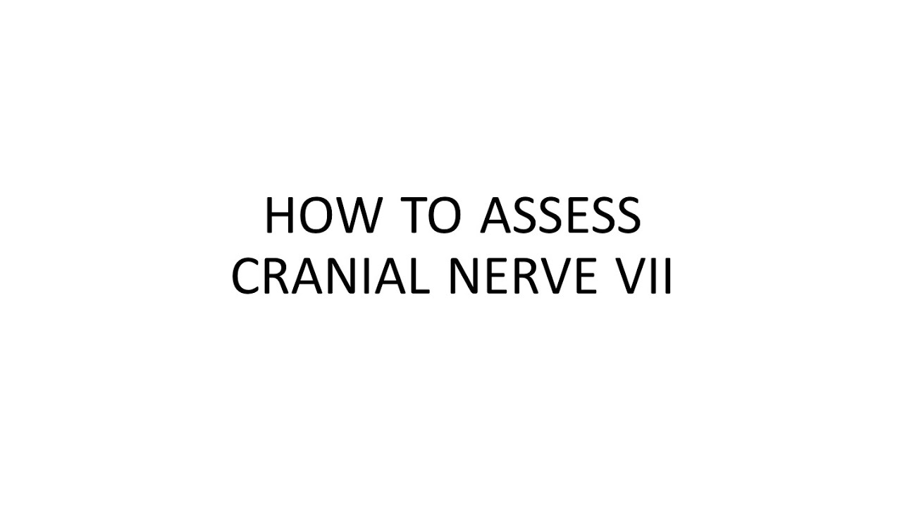 How To Assess Cranial Nerve Vii Youtube