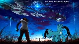 Hard Electro New Mix 2013 by noly