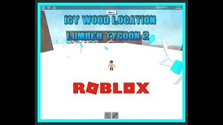 Lumber Tycoon 2 l Roblox l New Icy Wood Latest Update