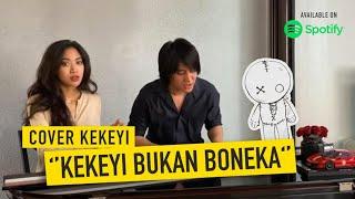 Keke Bukan Boneka @rahmawati kekeyi putri cantikka Cover | Kevin Aprilio feat. Widy Vierratale