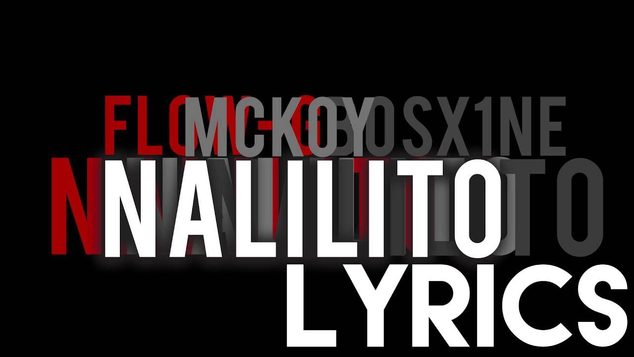 Flow G - Nalilito Lyrics (HD)