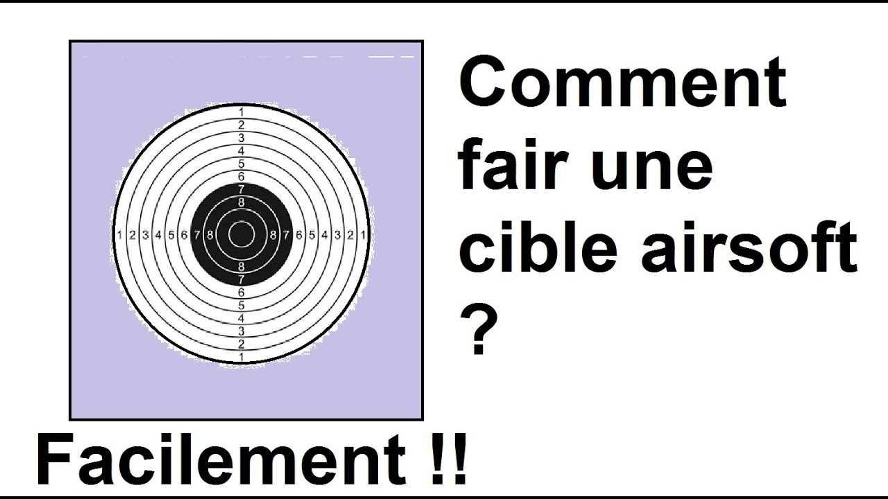 tuto comment faire une cible airsoft youtube. Black Bedroom Furniture Sets. Home Design Ideas