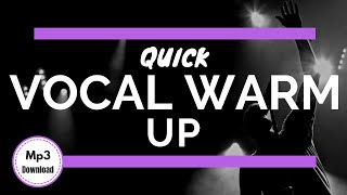Professional Quick Vocal Warm Up *Exercises + Mp3 Download*