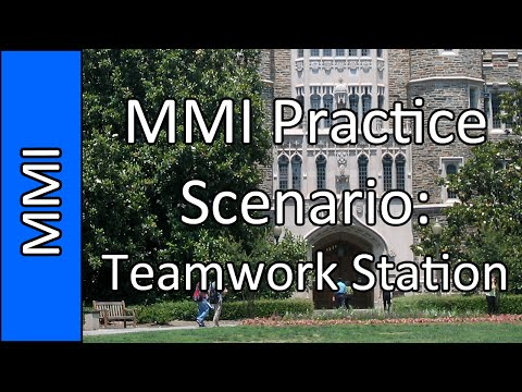 """""""Teamwork Stations"""" - Medical School MMI Interview Practice Question #6 (2015)"""