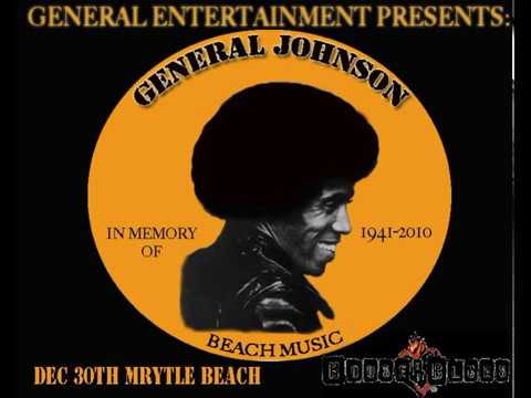 General Johnson & The Chairmen of the Board -  The Beach Music Medley