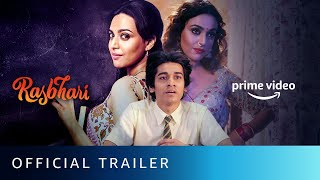 Rasbhari - Official Trailer | Swara Bhasker | New Series 2020 | Amazon Prime Video | Watch Now