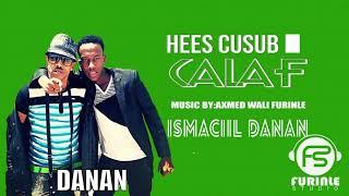 ISMAACIIL DANAN CALAF OFFICIAL MUSIC 2019 - Furinle studio