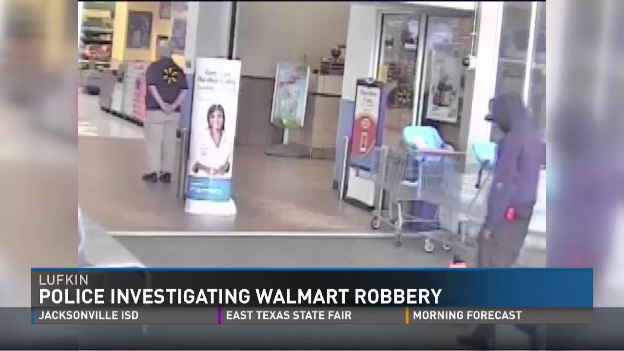 police need help investigating lufkin walmart money center robbery
