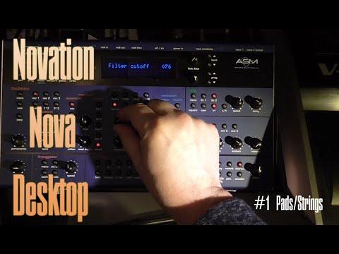 Novation Nova Desktop (Laptop) Still worth in 2020? #1 Pads/Strings Sound Demo
