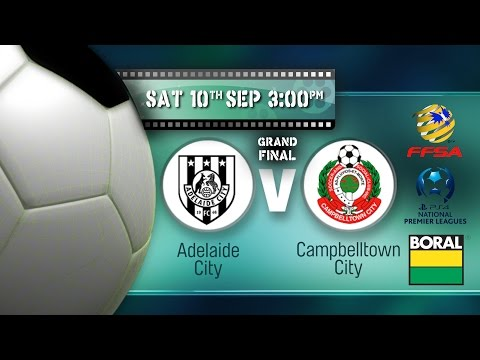 NPLSA - Grand Final Adelaide City versus Campbelltown City