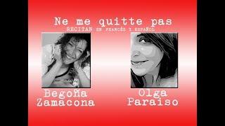 Ne Me Quitte Pas Recitan Begoña y Olga, Jacques Brel