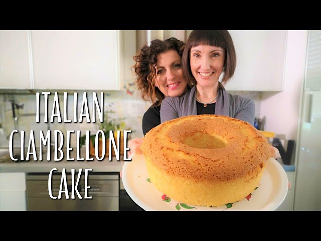 Classic Homemade Italian Ciambellone Cake Recipe - Foodie Sisters in Italy
