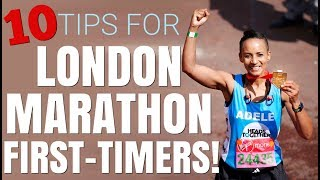 London Marathon 2018 | 10 Tips For First-Timers